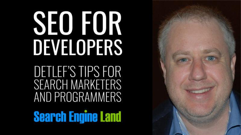 SEO cho nhà phát triển.  Lời khuyên của Detlef cho các nhà tiếp thị và lập trình viên tìm kiếm.