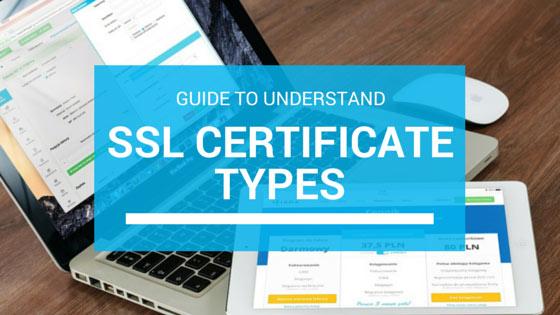 Các loại chứng chỉ SSL